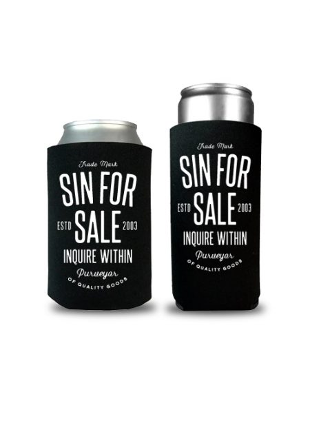 Sin for Sale koozies